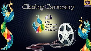 50th International Film Festival of India - IFFI 2019 - Closing Ceremony - LIVE from Goa