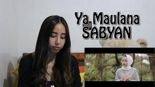 Download Lagu SABYAN - YA MAULANA - REACTION Mp3