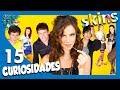 15 Curiosidades de SKINS Segunda generación - ¿Sabías qué..? #83 | Popcorn News