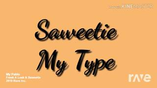My Type / Freek-A-Leek (2019 Remix)  - Saweetie