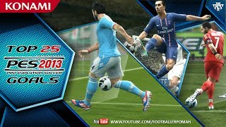 PES 2013 | Top 25 goals [best of the winter 2012/2013]
