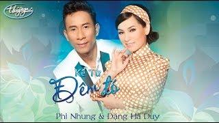 CD Phi Nhung & Đặng Hà Duy - Kể Từ Đêm Đó