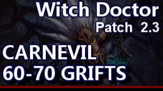 Witch Doctor Carnevil 60-70 Greater Rifts Patch 2.3 Diablo 3 Reaper of Souls