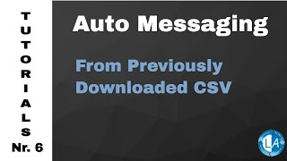 Auto Message Based on Previously Downloaded CSV