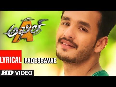 Padessavae Lyrical Video Song || Akhil-The...