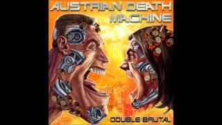 Austrian Death Machine - Iron Fist [Motörhead Cover]
