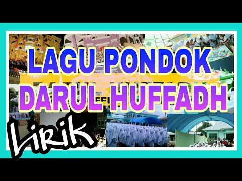 Hymne Pondok Darul Huffadh   Lirik