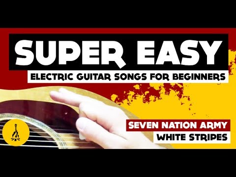 super easy electric guitar songs for beginners seven nation army white stripes youtube. Black Bedroom Furniture Sets. Home Design Ideas