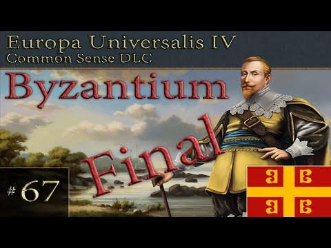 Europa Universalis IV - Common Sense DLC - Byzantium - Part 67 - Final