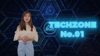 Bigmax Channel - Techzone Số 1 (Bản tin công nghệ số 1)