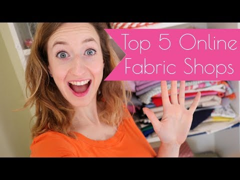 5 Online Fabric Shops - My recommendations.