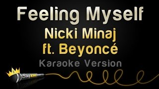 Nicki Minaj ft. Beyoncé - Feeling Myself (Karaoke Version)