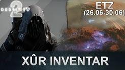 Destiny 2: Xur Standort & Inventar (26.06.2020) (Deutsch/German)