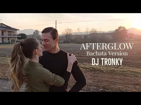 Ed Sheeran – Afterglow (DJ Tronky Bachata Version) OFFICIAL VIDEO 2021