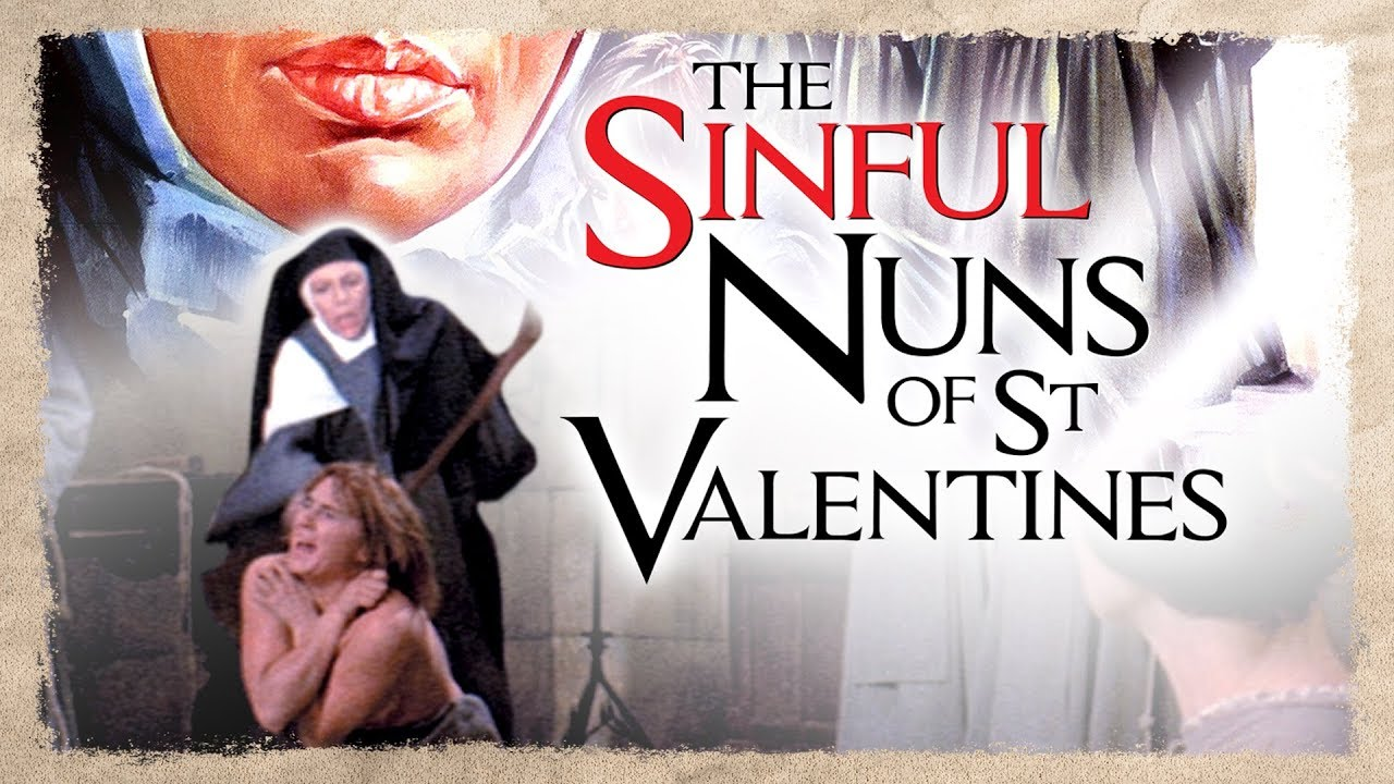 Download The Sinful Nuns of St Valentines 1974 Trailer HD