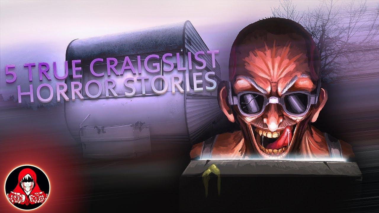 5 TRUE Craigslist Horror Stories - Darkness Prevails - YouTube