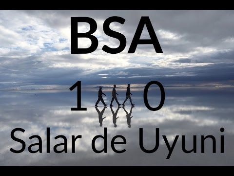 BSA Episode 10 SALAR DE UYUNI (Motivational Travel Video) BOLIVIA