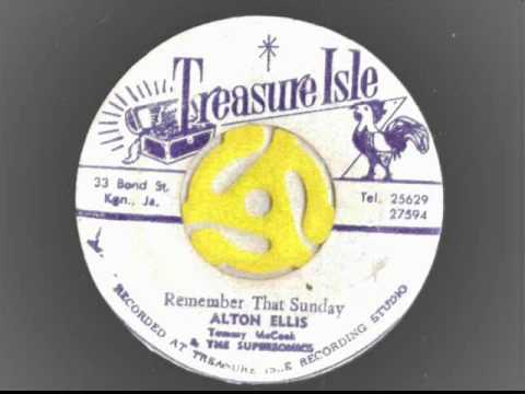 Alton Ellis Tommy McCook And The Supersonics Remember That Sunday Last Lick
