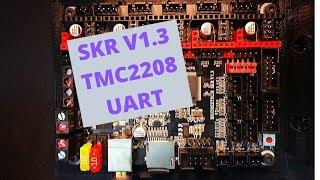 SKR 1.3 - TMC2208 UART v3.0