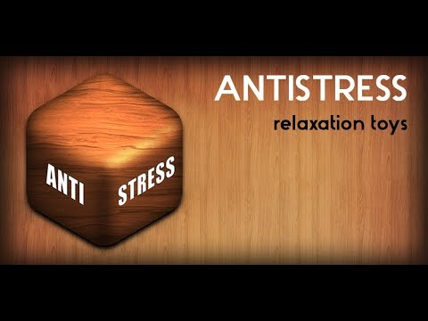 Antistress - relaxation toys - Apps on Google Play