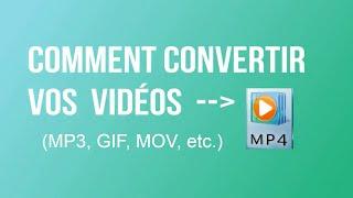 TUTO||Comment convertir vidéo à MP4 rapidement en 2018