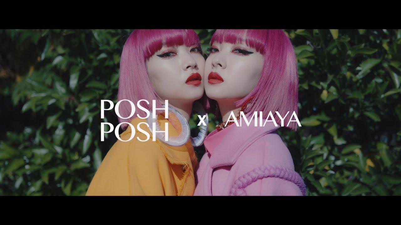 【Fashion Movie】POSH POSH × AMIAYA