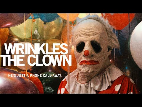 Wrinkles The Clown - Official Trailer