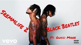 Rae Sremmurd :  Black Beatles | Feat. Gucci Mane (Crowd Pleaser)