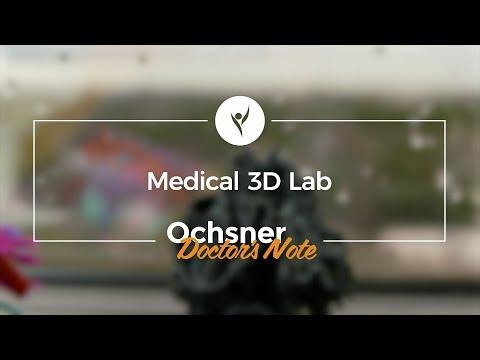 Ochsner Doctor's Note: Medical 3D Lab - Korak Sarkar, MD