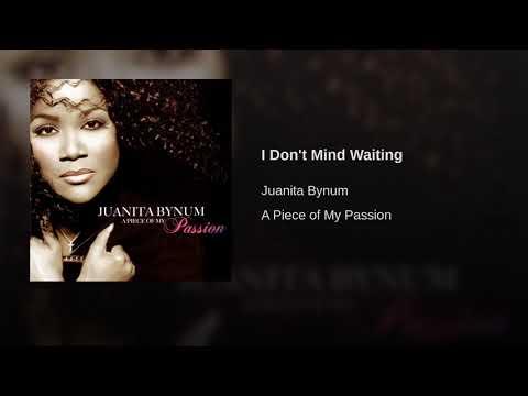 I Don't Mind Waiting