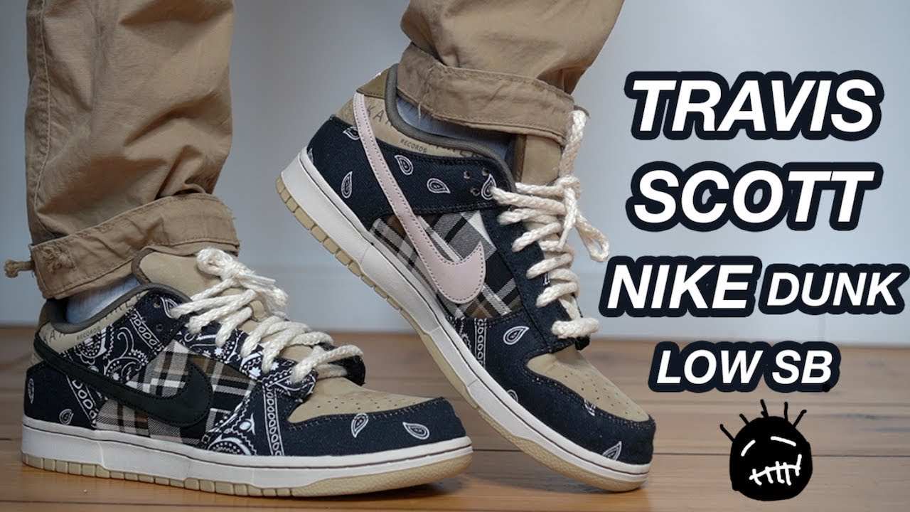 TRAVIS SCOTT NIKE SB DUNK LOW REVIEW +