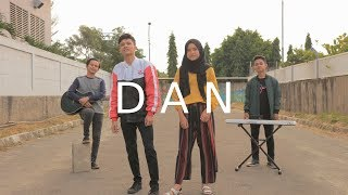 Dan - Sheila On 7 Cover Deny Reny Ft Ical & Arief Akustik Beatbox