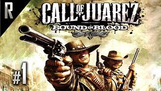 ► Call of Juarez: Bound in Blood - Walkthrough HD - Part 1