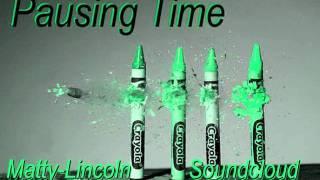Matty Lincoln - Pausing Time (Original Mix) thumbnail