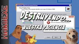 DESTRUYENDO... VUESTRA PACIENCIA
