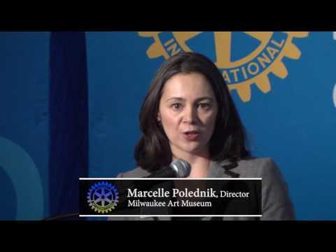 Milwaukee Rotary Club: Marcelle Polednik, Milwaukee Art Museum Director