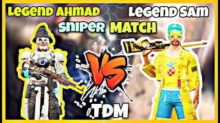 Legend Ahmad vs Legend Sam | TDM| Part 2 | Sniper Match | Pubg Mobile