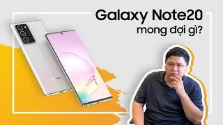 Mong đợi gì từ Galaxy Note20?
