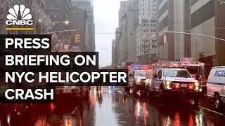 Press briefing on helicopter crash on roof of NYC building – 06/10/2019