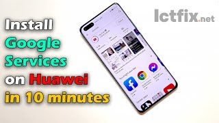 Install Google Play Services on Huawei in 10 minutes screenshot 1