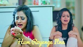 Hum Royenge Itna Hame Maloom Nahi Tha 💔 Emotional Heart touching sad video    HeartTouching FLS