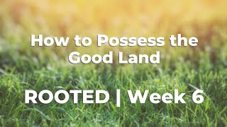 How to Possess the Land