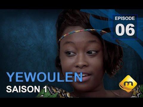 Série  - Yewoulene - Episode 6 - (VFC)