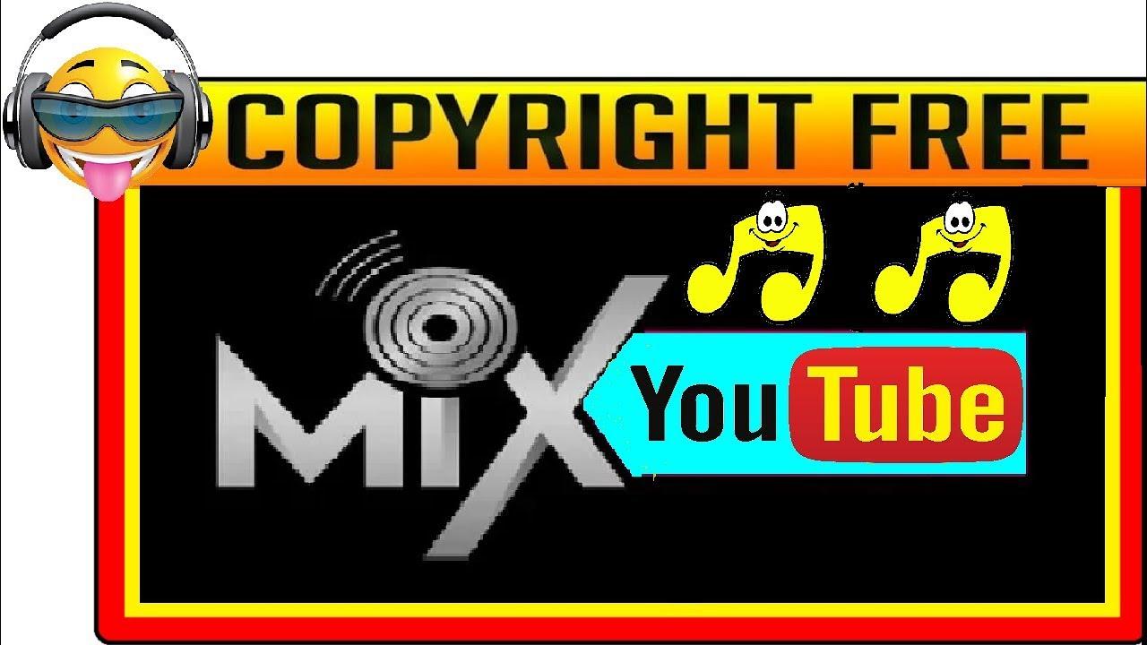 álbum Mix Música Sin Copyright Para Youtube 2 Youtube