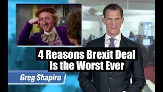 4 Reasons Brexit Deal Is The Worst Ever | GSUSE