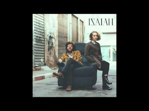ISAIAH - Isaiah (Full Album 2014)