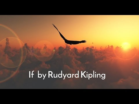 If by Rudyard Kipling  Inspirational Poetry