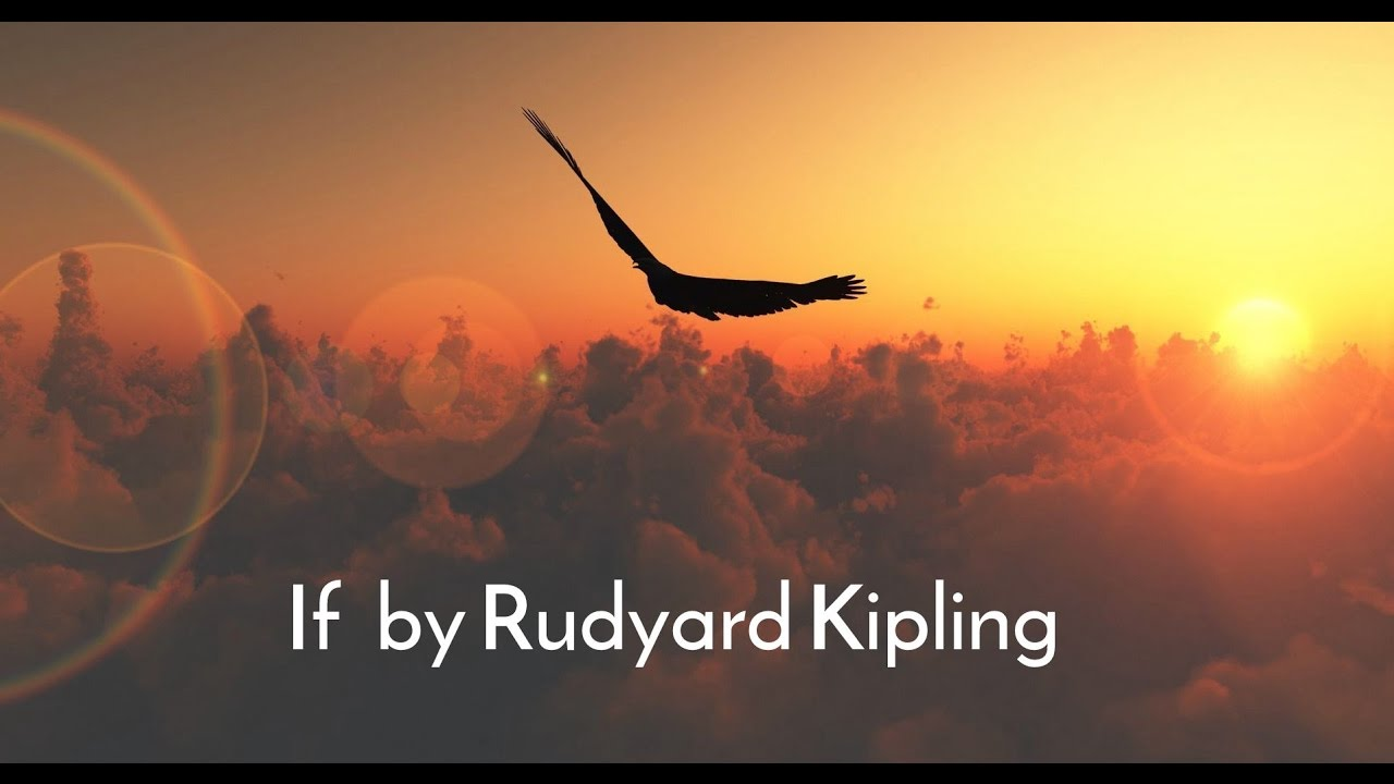 If | Rudyard Kipling | Inspirational Poetry