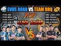 EVOS ROAR VS TEAM RRQ • BATTLE FIGHT IN CLASH SQUAD