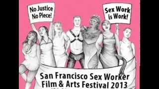 San Francisco Sex Worker Fest Trailer 2013